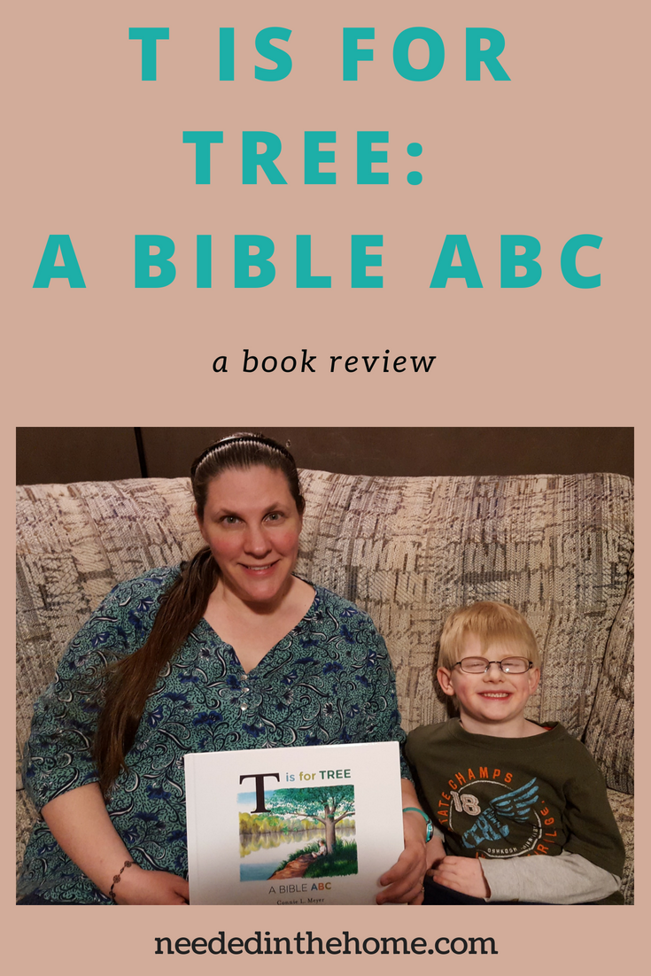 T is for Tree: A Bible ABC a book review image mother and son holding book cover neededinthehome