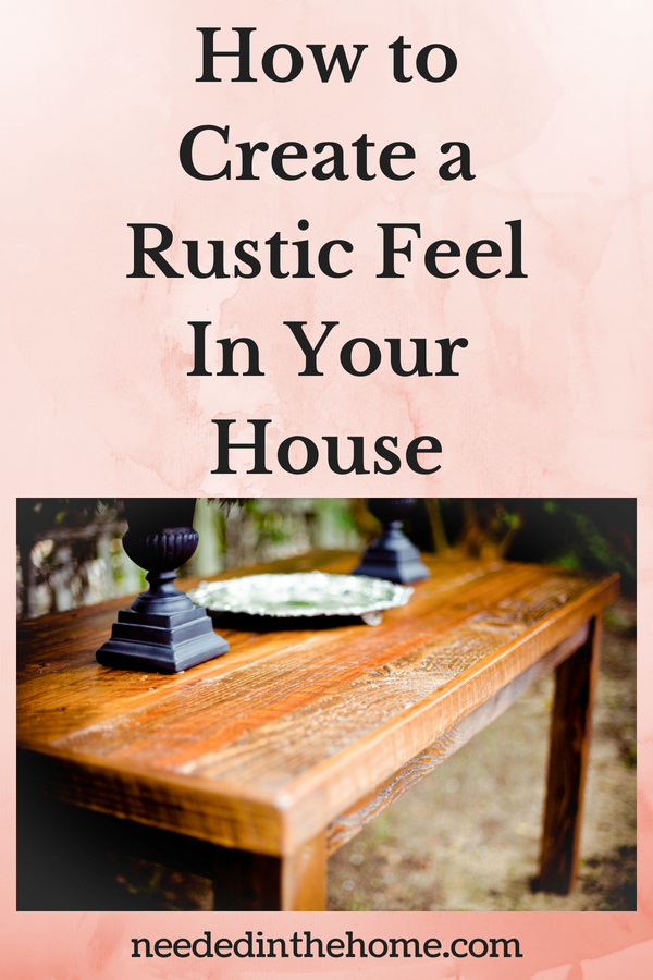 How to Create a Rustic Feel In Your House image rustic feel table candle holders antique plate neededinthehome