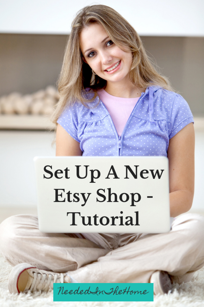 Set Up A New Etsy Shop - Tutorial woman with a laptop setting up an Etsy shop online neededinthehome