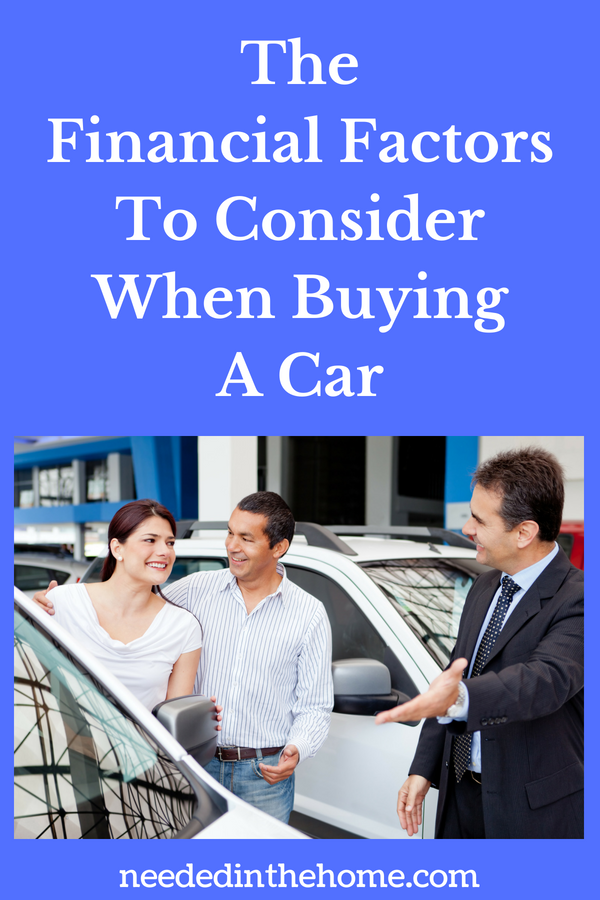 The Financial Factors To Consider When Buying A Car image a couple buying a new car with salesman neededinthehome