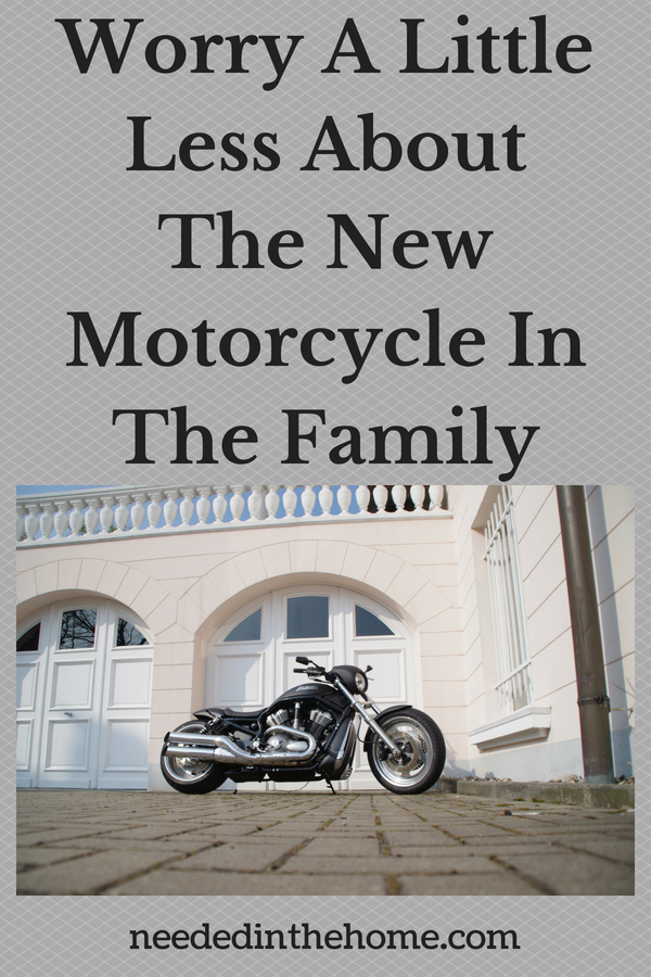 Worry A Little Less About The New Motorcycle In The Family image motorcylce parked in front of a family home neededinthehome
