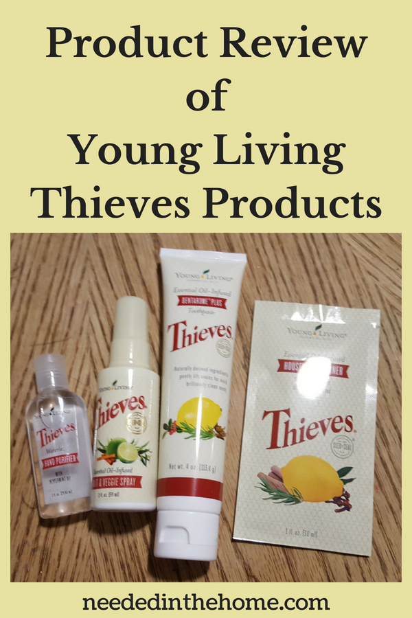 Product Review of Young Living Thieves Products hand sanitizer fruit and veggie spray toothpaste cleaner neededinthehome
