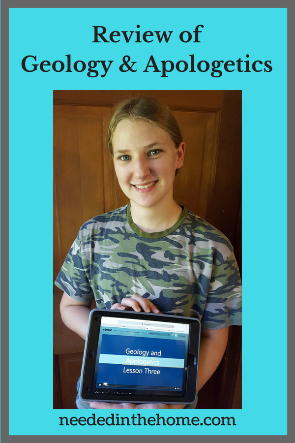 Review of Geology & Apologetics high school girl holding iPad with Lesson Three on screen neededinthehome