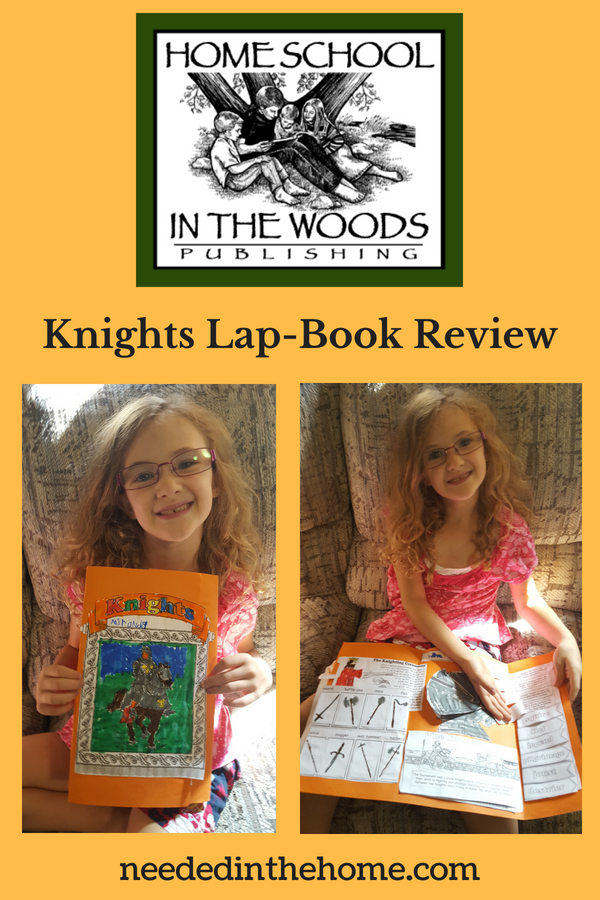 Homeschool In The Woods Publishing Knights Lap-Book Review logo girl with homemade lap book cover and inside neededinthehome