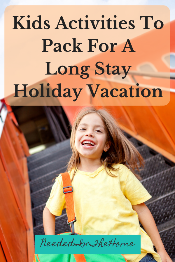 Kids Activities To Pack For A Long Stay Holiday Vacation girl walking down airplane steps carrying bag neededinthehome