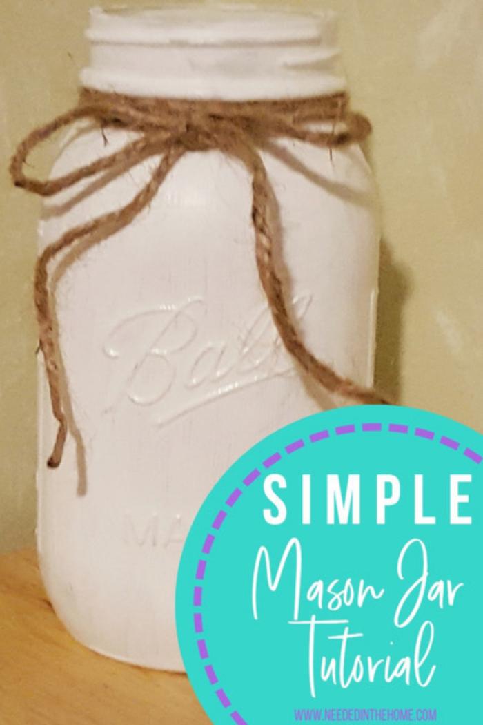 Simple Mason Jar Tutorial white painted ball mason jar tied with jute twine tie neededinthehome