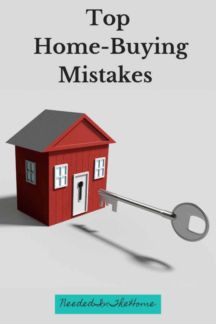 Top Home-Buying Mistakes house and key neededinthehome