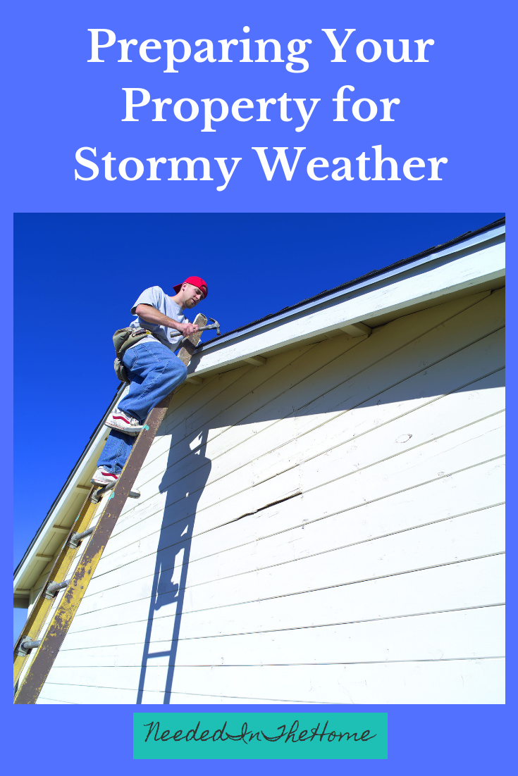 Preparing Your Property for Stormy Weather man on ladder repairing a roof neededinthehome