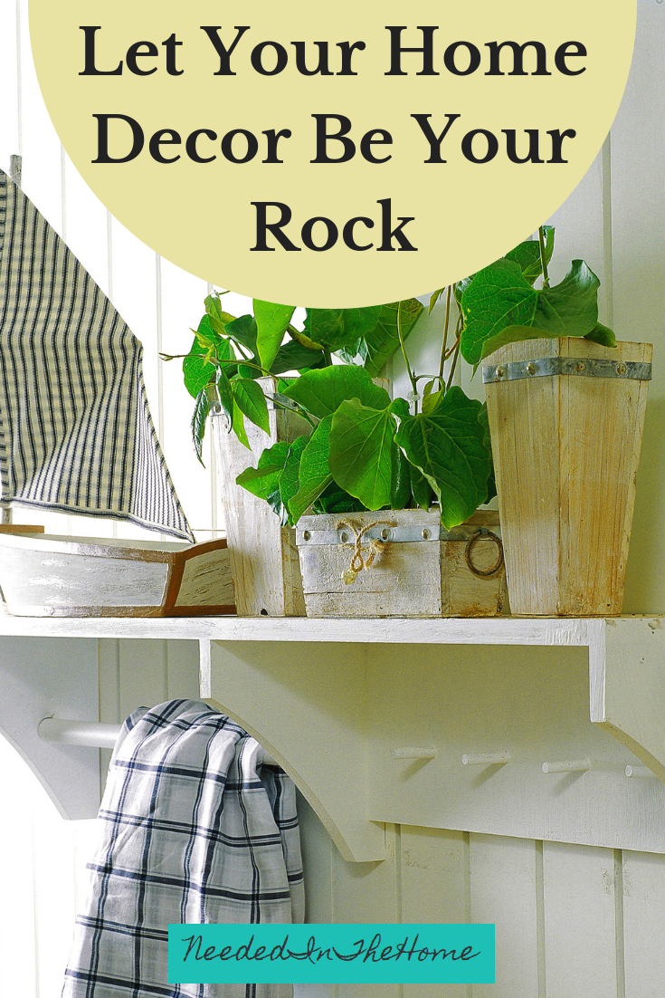 Let Your Home Decor Be Your Rock wooden shelf with plants sailboat kitchen towel neededinthehome