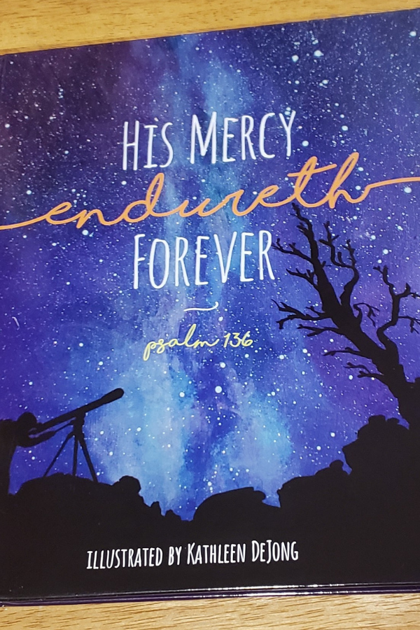 His Mercy Endureth Forever Psalm 136 book review product image illustrated by Kathleen DeJong