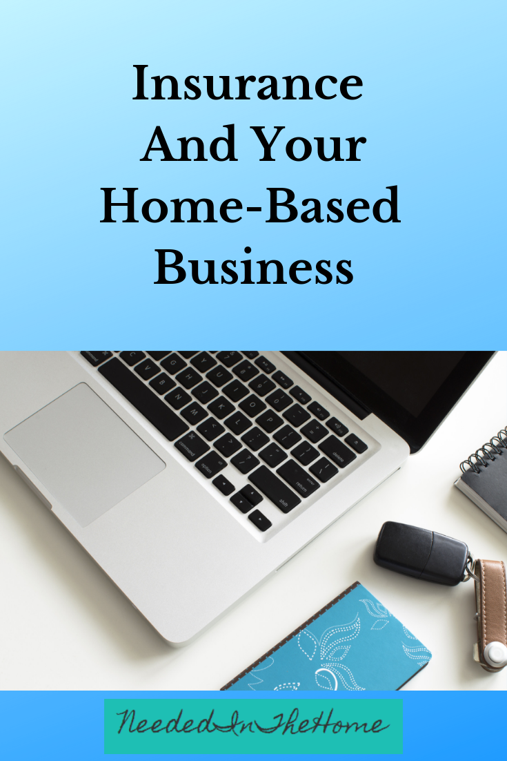 Insurance And Your Home-Based Business laptop notebook schedule neededinthehome