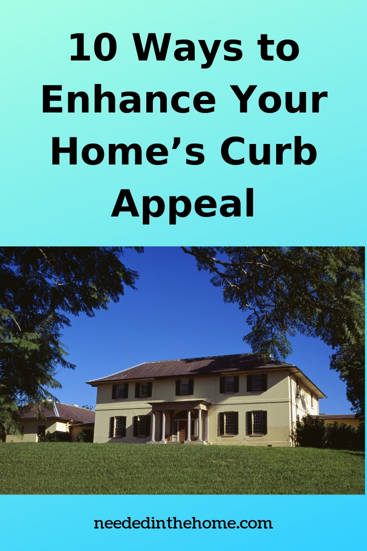 10 Ways to Enhance Your Home's Curb Appeal - a two story home nice tailored lawn neededinthehome