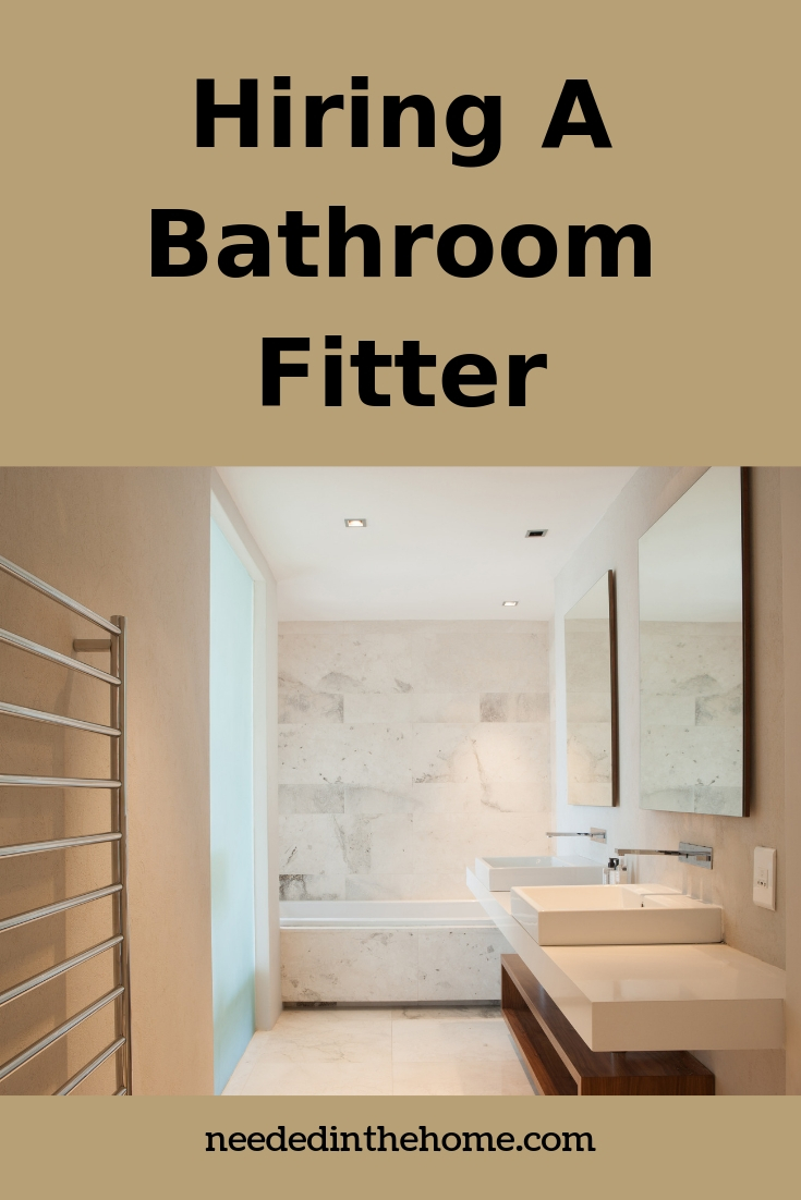Hiring a bathroom fitter remodeled bathroom makeover heated towel rack modern sink tub neededinthehome