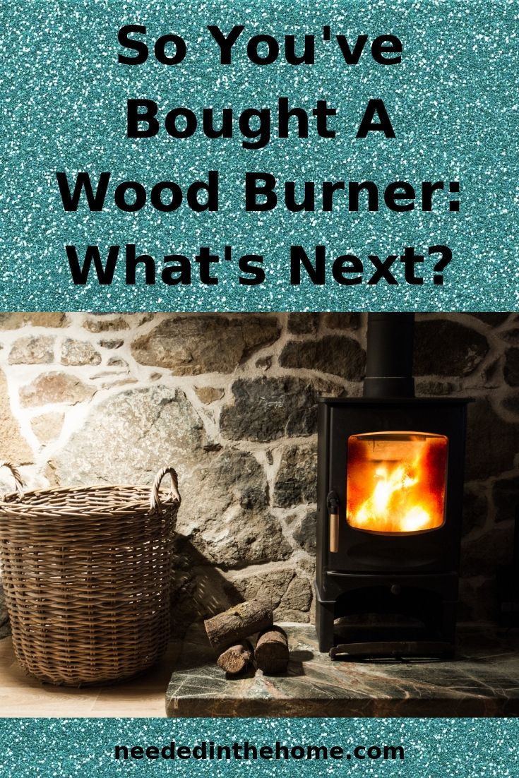 So You've Bought A Wood Burner: What's Next? basket firewood fireplace wood burner neededinthehome