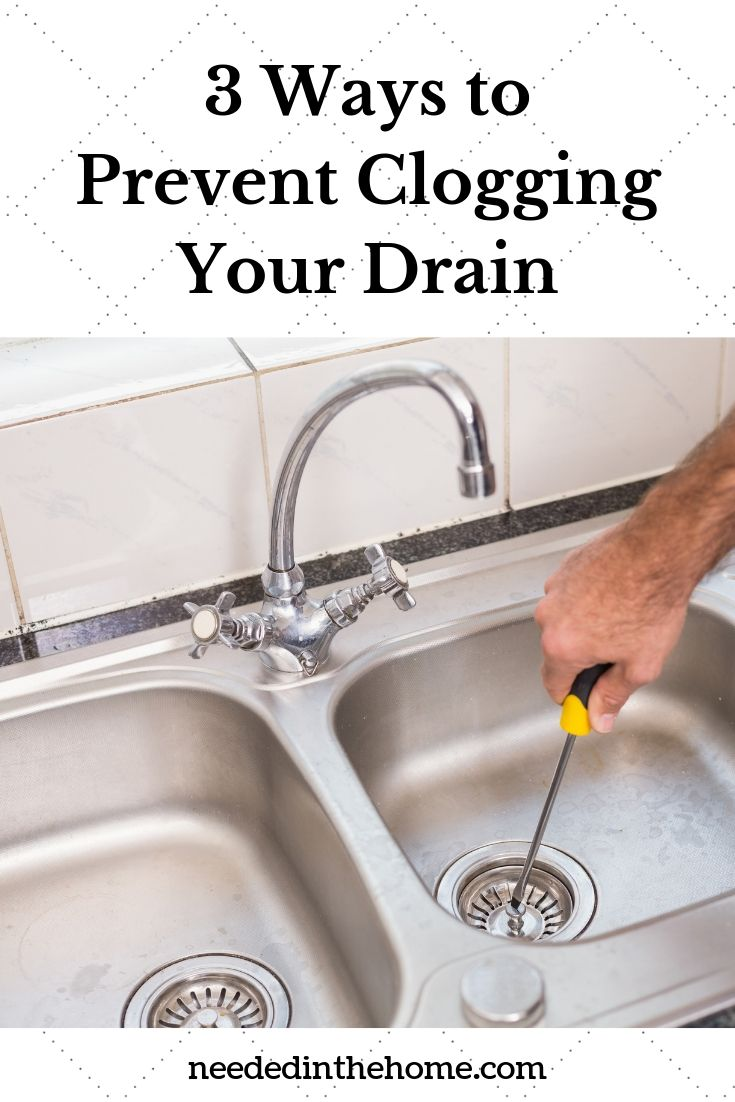 3 Ways to Prevent Clogging your drain man fixing a kitchen sink drain with a screwdriver neededinthehome
