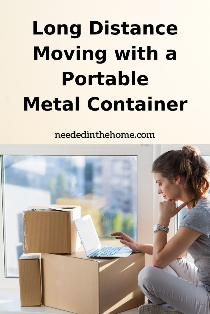 Long Distance Moving with a Portable Metal Container woman calculating moving costs on laptop neededinthehome