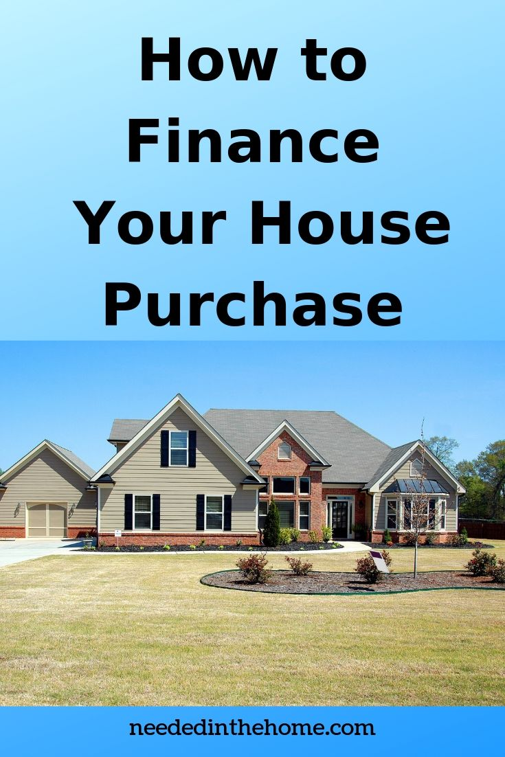 How to finance your home purchase two story home for sale neededinthehome