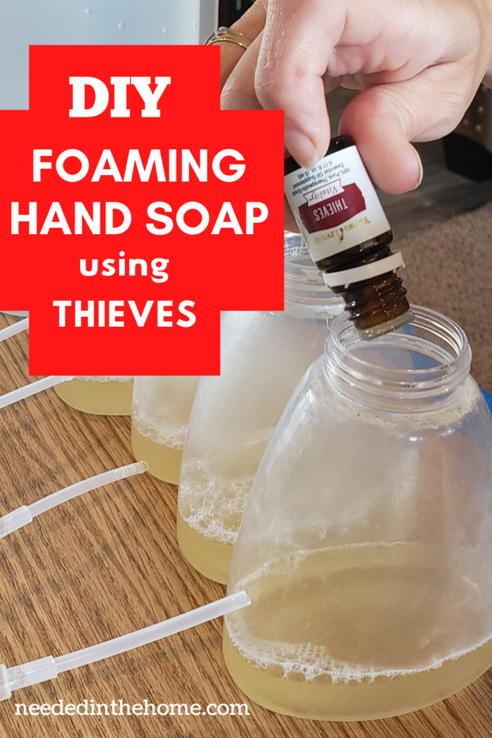 pinterest-pin-description diy foaming hand soap using thieves hand pouring essential oil foaming soap bottles lids neededinthehome