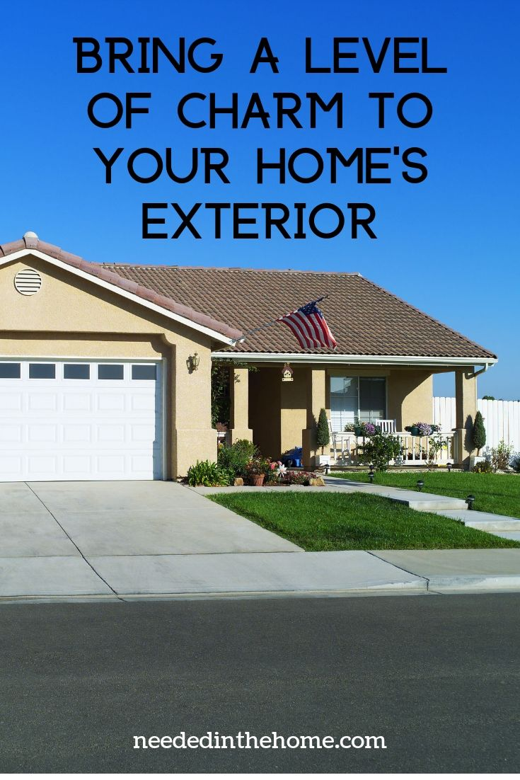 Bring a level of charm to your home's exterior ranch style home in suburbs neededinthehome
