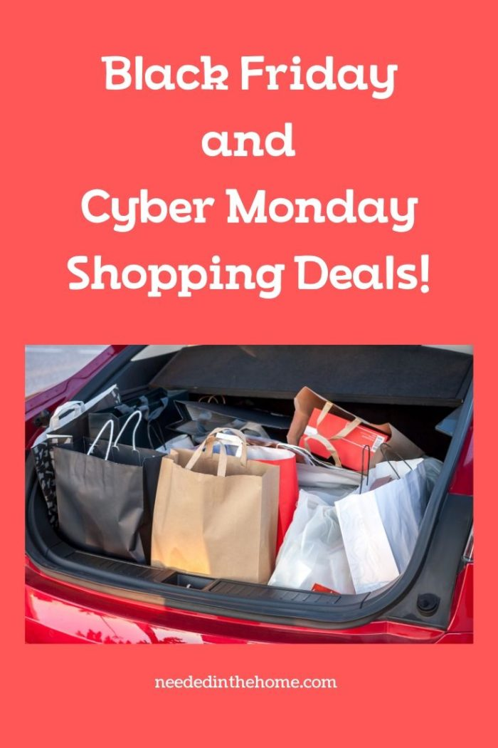 Black Friday and Cyber Monday shopping deals trunk of car loaded with shopping bags neededinthehome