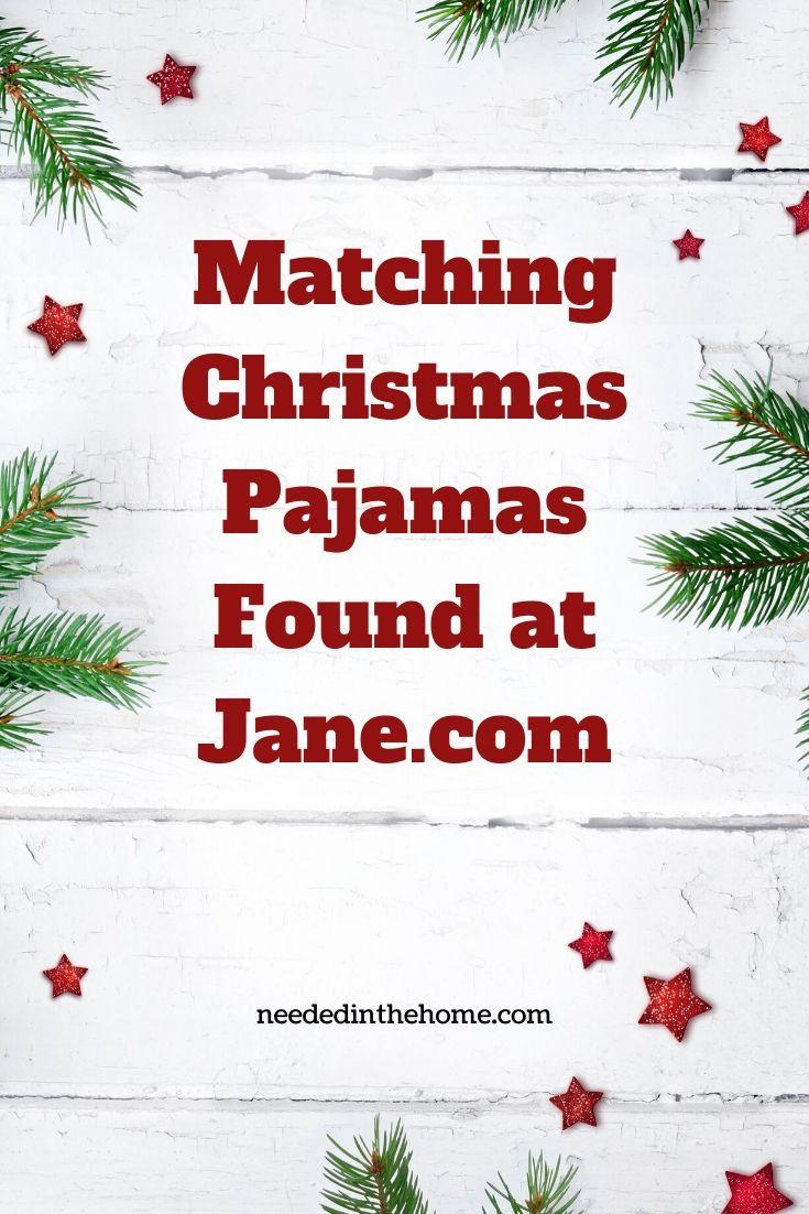 Matching Christmas Pajamas Found at Jane stars pine needles neededinthehome