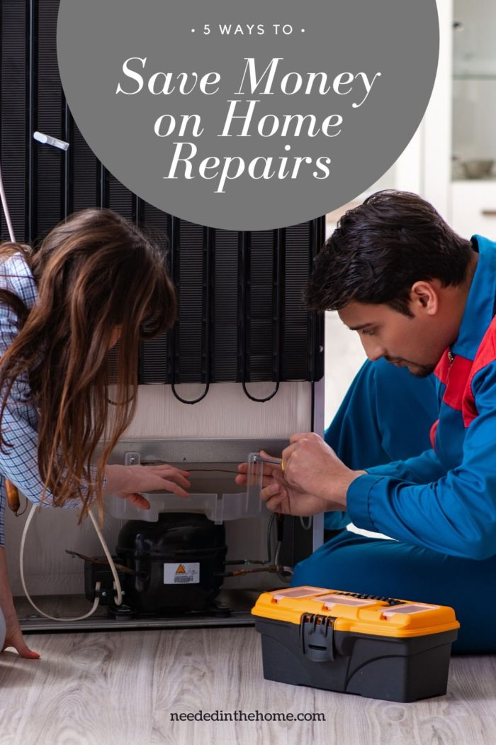 pinterest-pin-description 5 ways to save money on home repairs woman and man repairing a furnace neededinthehome