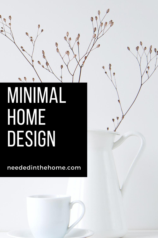 pinterest-pin-description minimal home design white pitcher brown plant white tea cup saucer neededinthehome