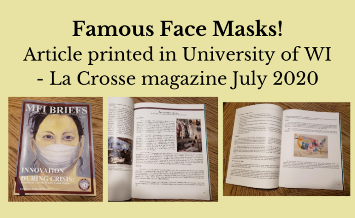 Famous face masks article printed in university of wi la crosse magazine july 2020 neededinthehome