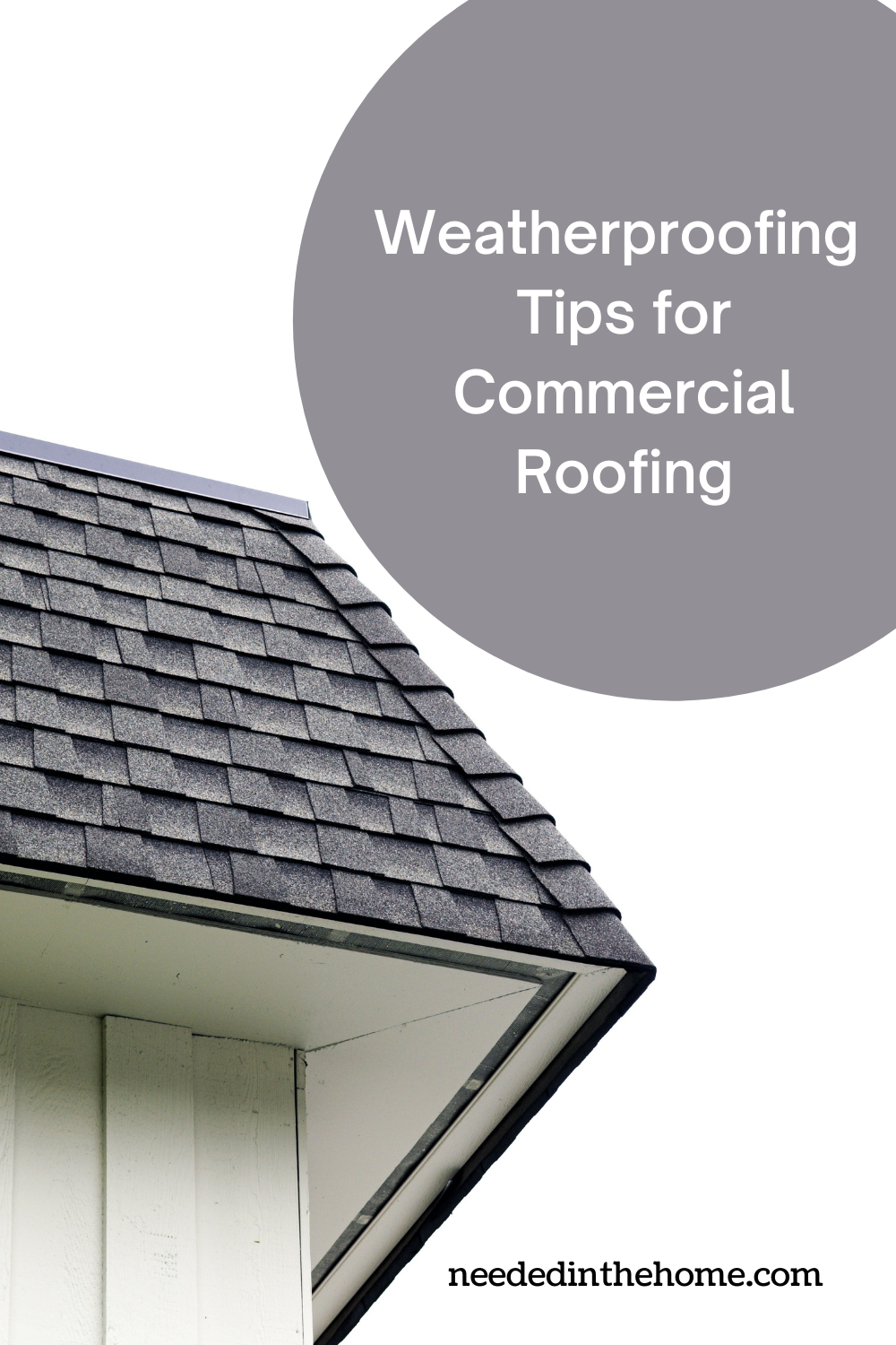 Weatherproofing Tips for Commercial Roofing corner of a gutterless roof neededinthehome