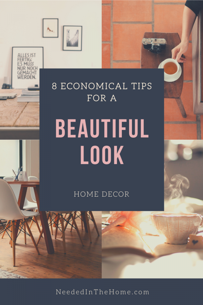 pinterest-pin-description 8 economical tips for a beautiful look house home decor rooms neededinthehome