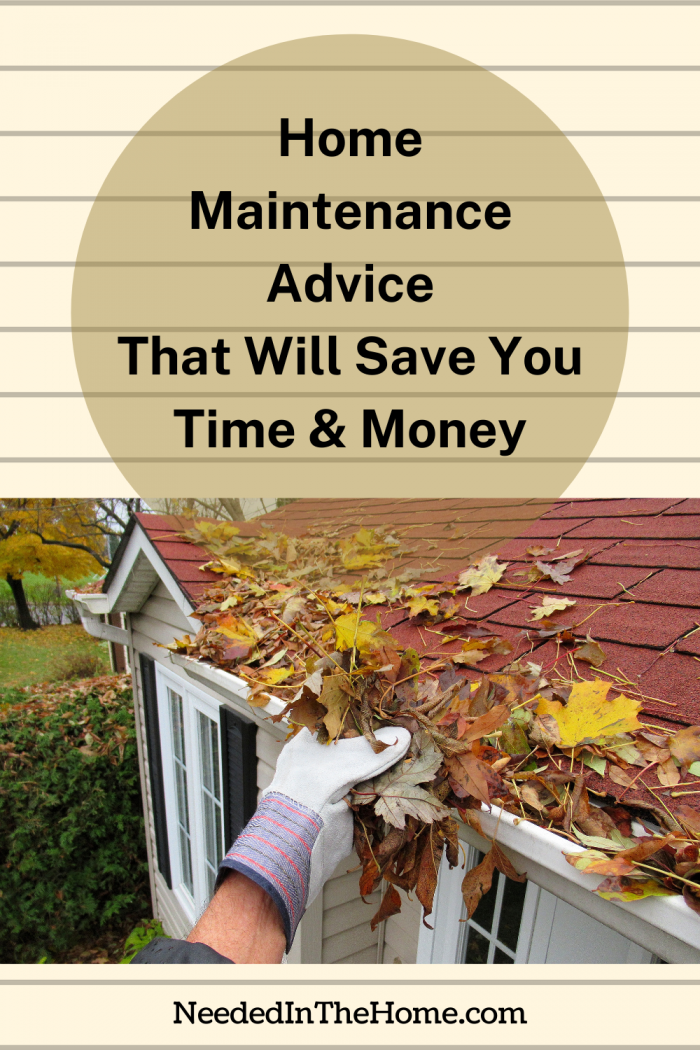 pinterest-pin-description home maintenance advice that will save you time and money gloved hand clearing leaves from gutter neededinthehome