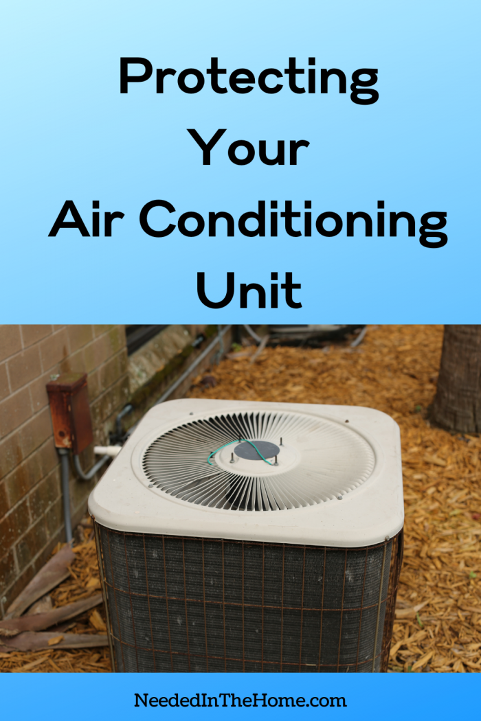 pinterest-pin-description protecting your air conditioning unit top view of air conditioner neededinthehome