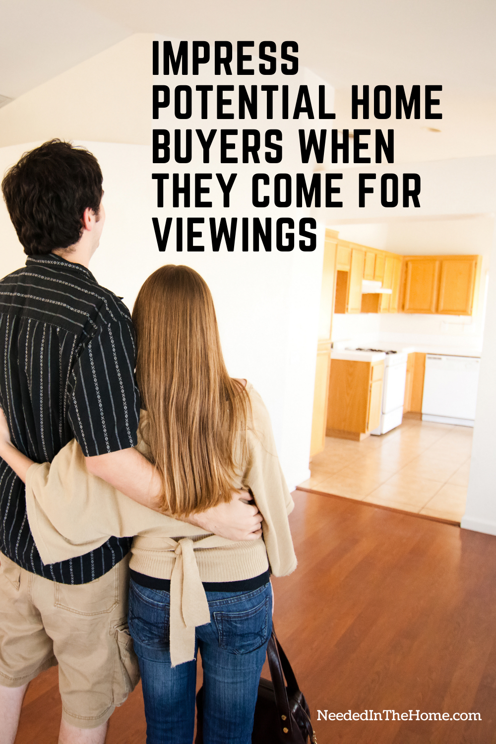 pinterest-pin-description Impress potential home buyers when they come for viewings man woman looking at home to buy kitchen living room neededinthehome
