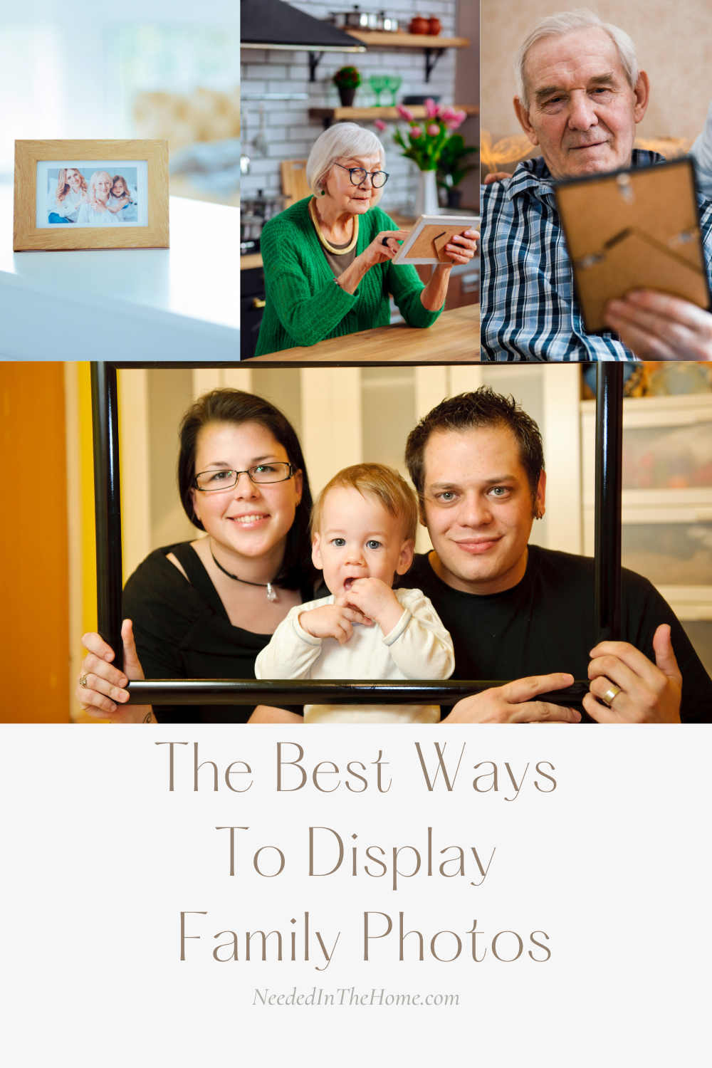 pinterest-pin-description The Best Ways To Display Family Photos picture frames grandpa grandma mother son father neededinthehome