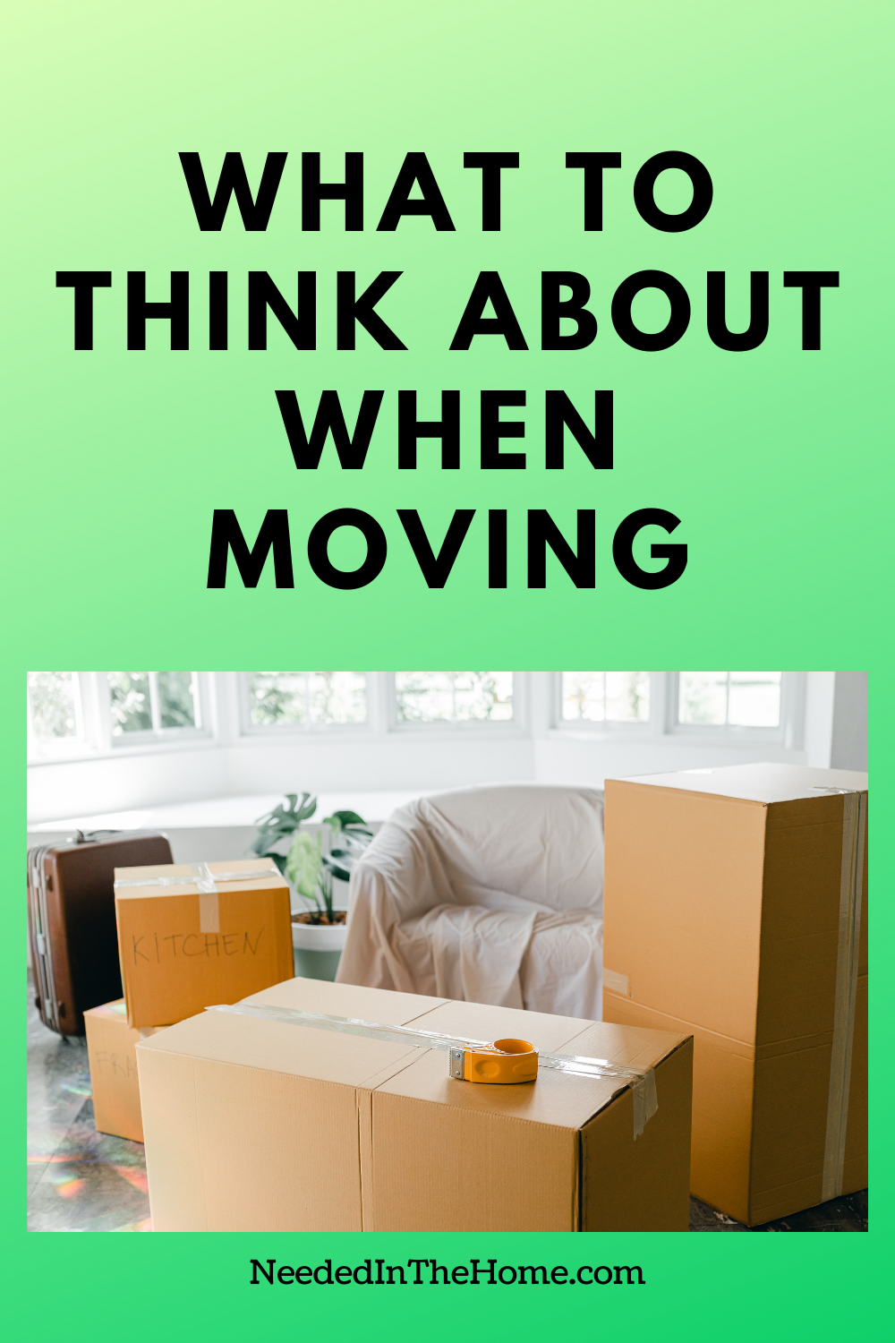 pinterest-pin-description what to think about when moving packed and labeled moving boxes covered chair plant neededinthehome