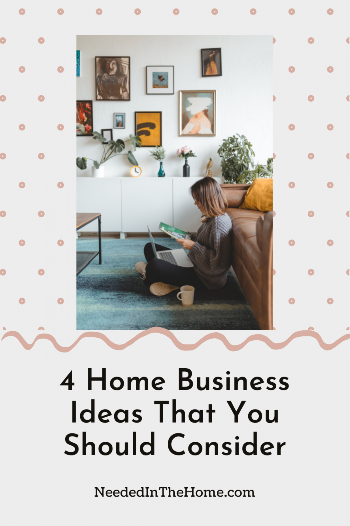 pinterest-pin-description 4 home business ideas that you should consider woman laptop coffee living room neededinthehome