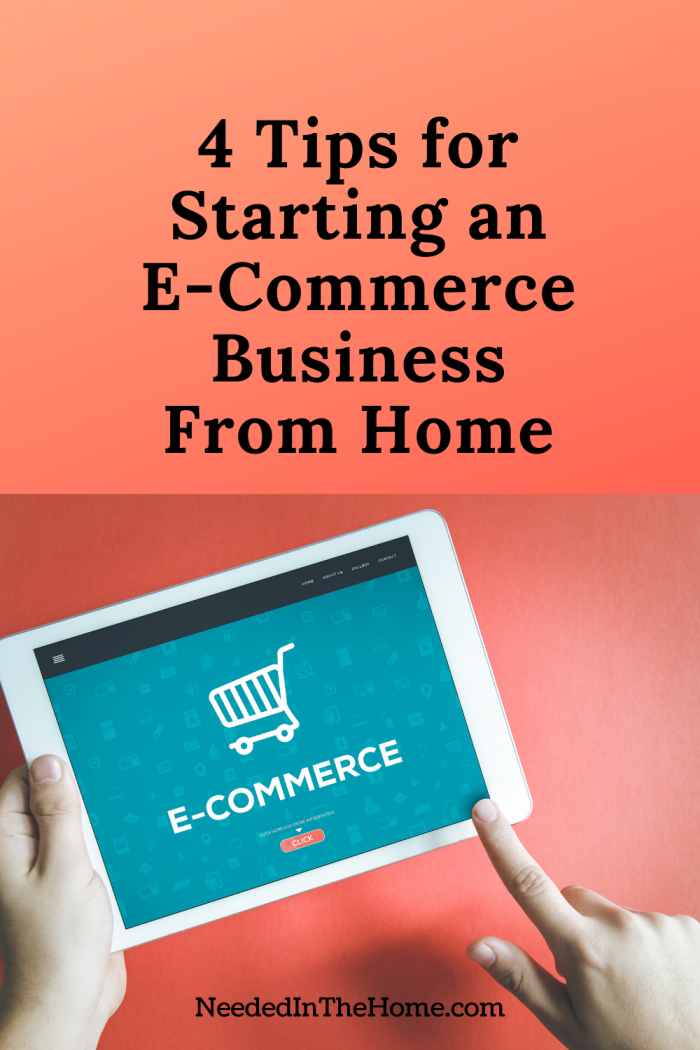pinterest-pin-description 4 tips for starting an e-commerce business from home e commerce screen on tablet hands neededinthehome