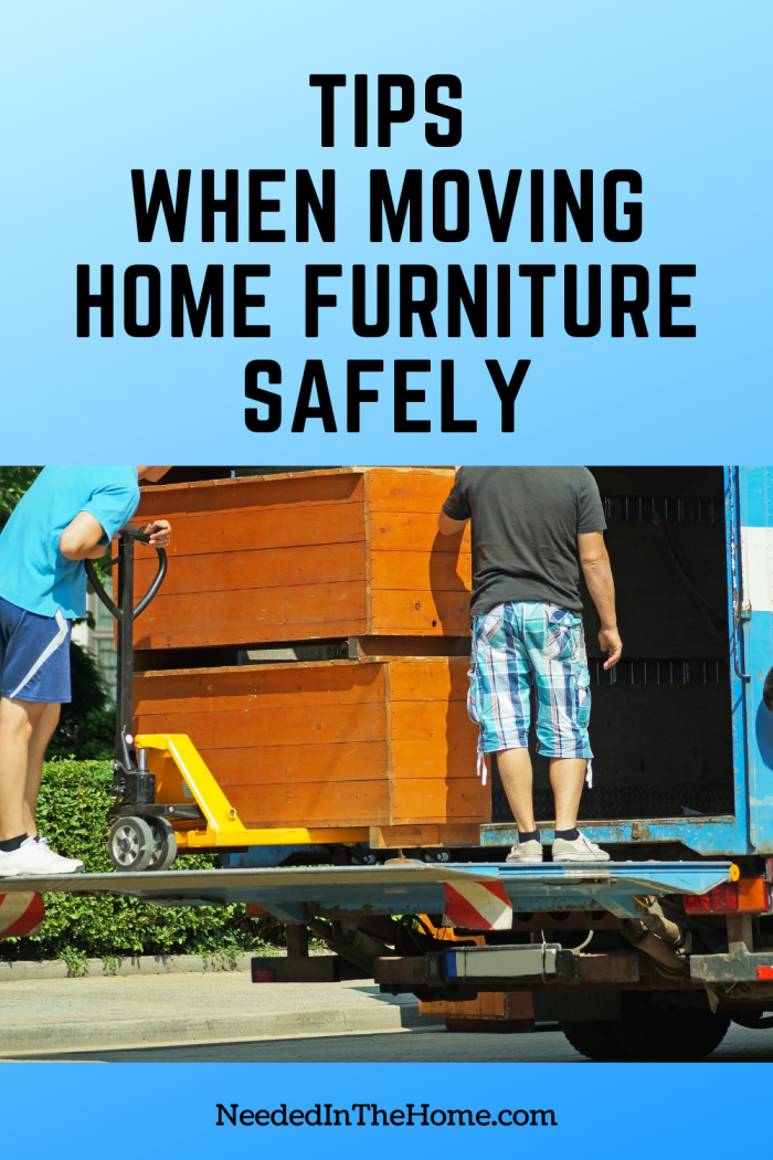 pinterest-pin-description Tips when moving home furniture safely two men moving heavy furniture with dolly neededinthehome