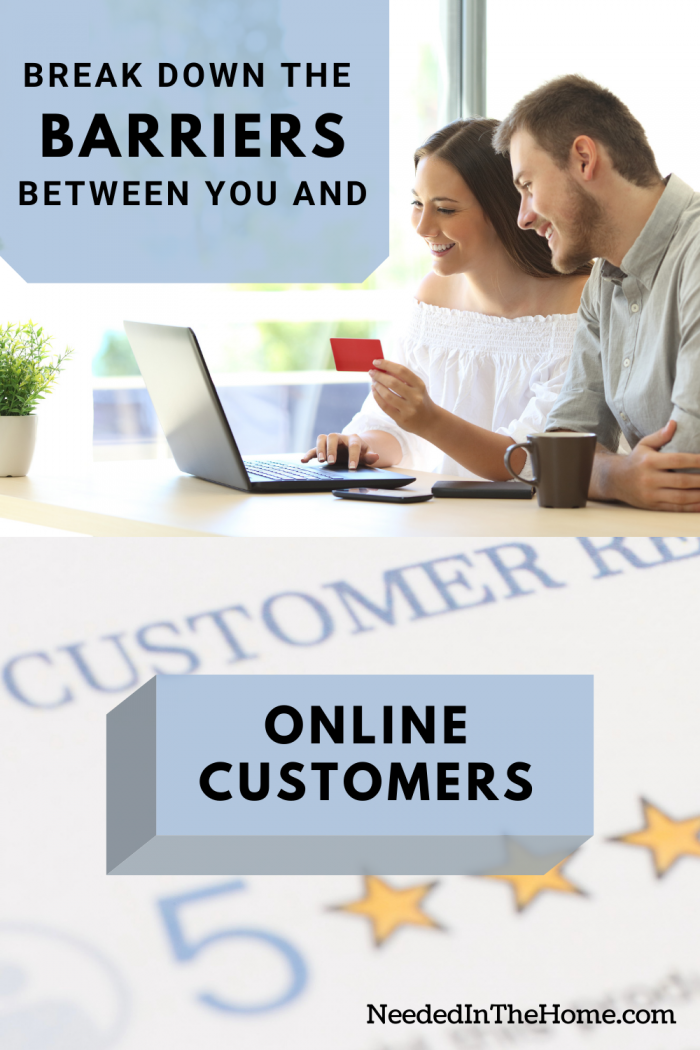 pinterest-pin-description break down the barriers between you and online customers woman and man online shopping credit card laptop 5 star customer reviews neededinthehome